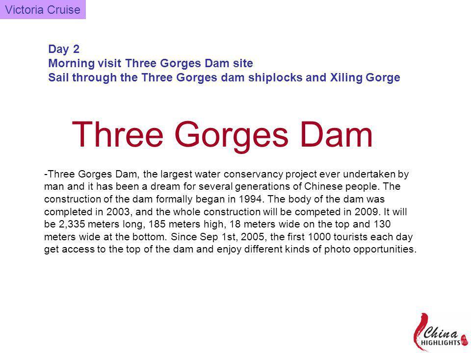 Victoria CruiseDay 2 - Three Gorges Dam Approaching the ship locks