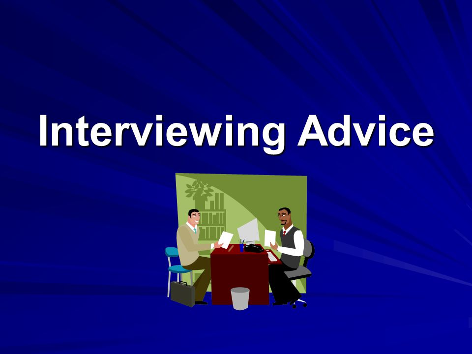 4 Ps of Interviewing Research the company Research the company - Search the company website - Ask questions, etc.