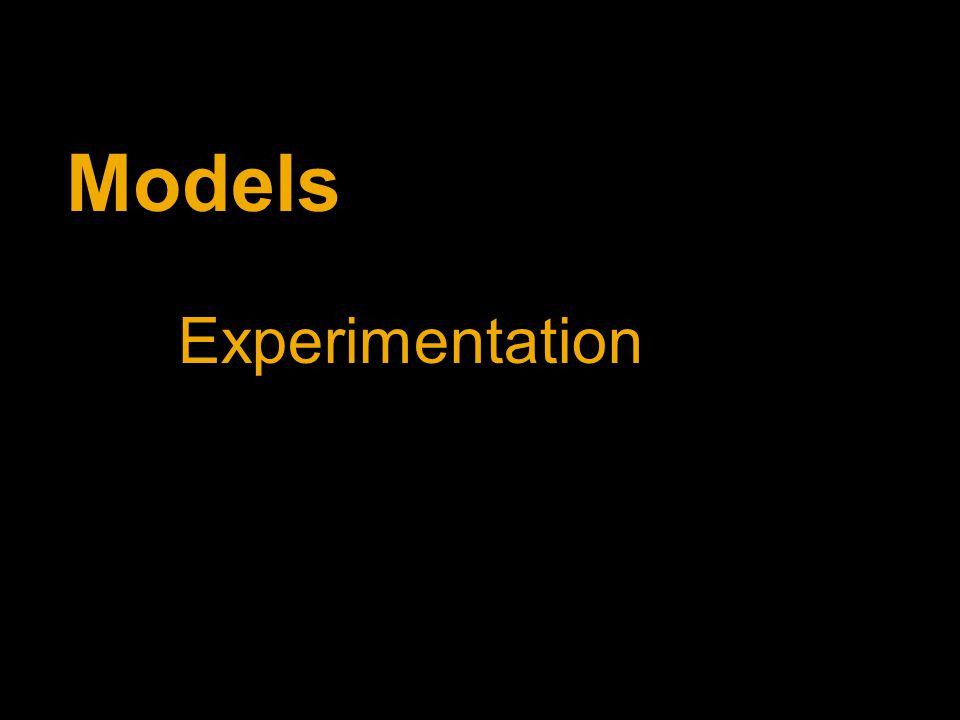 Models Experimentation