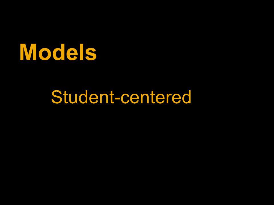 Models Student-centered