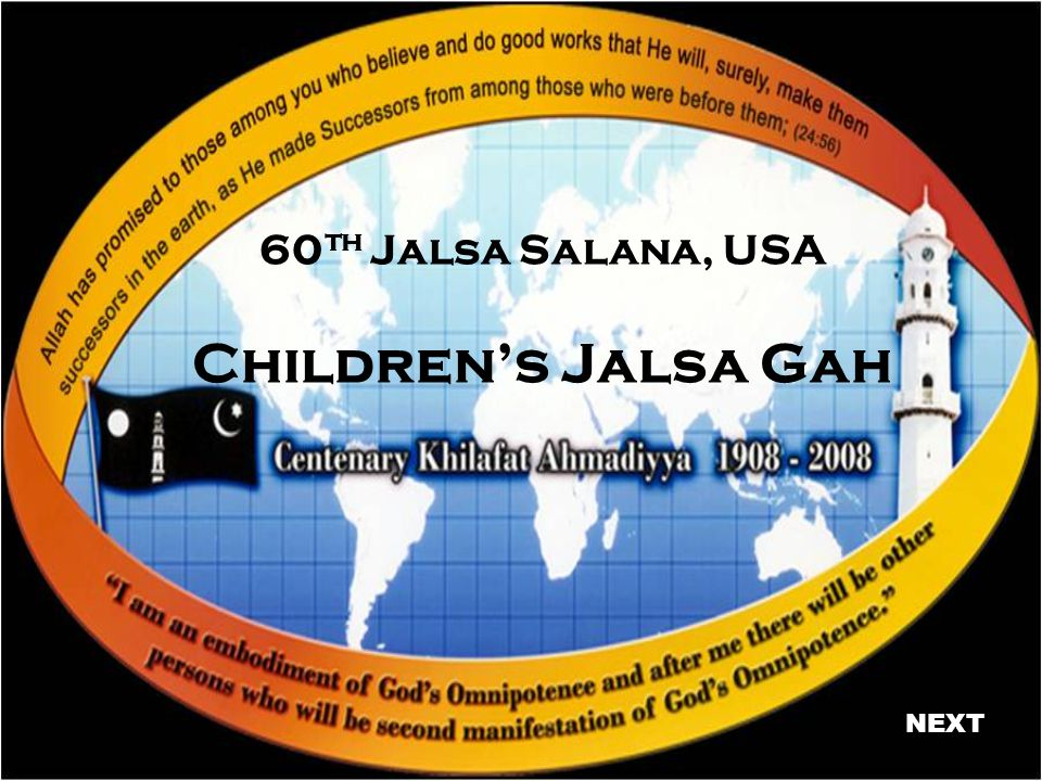 60 th Jalsa Salana, USA Childrens Jalsa Gah NEXT
