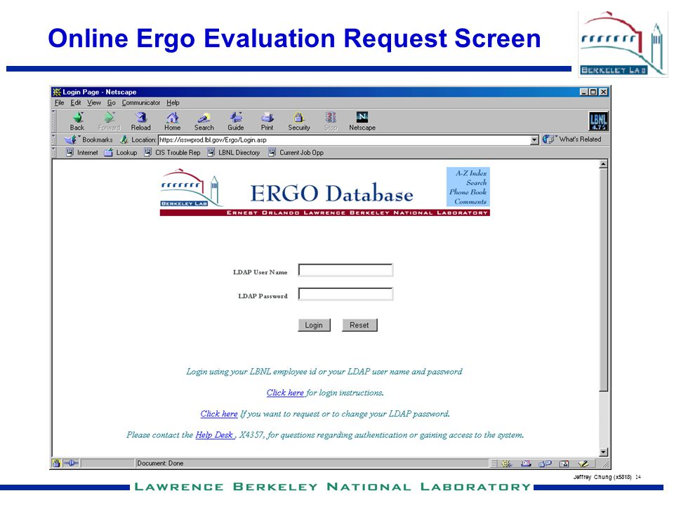 Jeffrey Chung (x5818) 14 Online Ergo Evaluation Request Screen