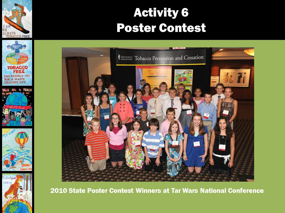 2010 State Poster Contest Winners at Tar Wars National Conference