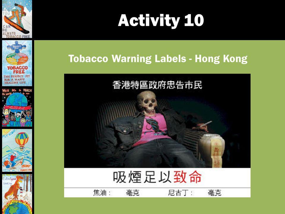 Activity 10 Tobacco Warning Labels - Hong Kong