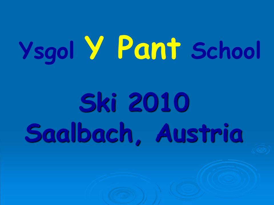 Ski 2010 Saalbach, Austria Ysgol Y Pant School