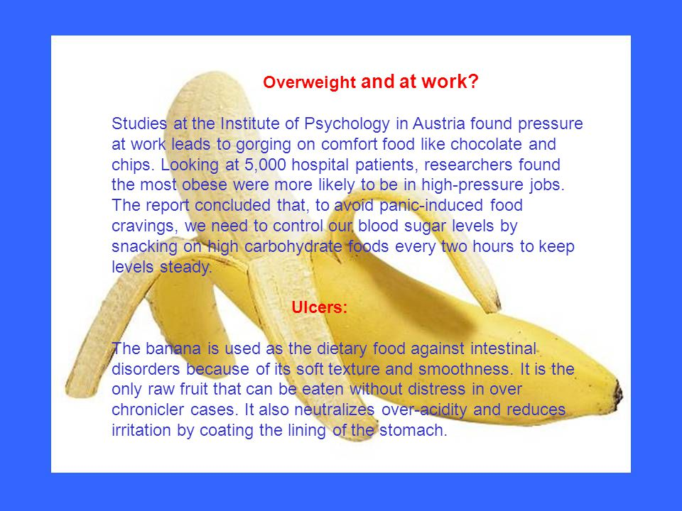 Overweight and at work.