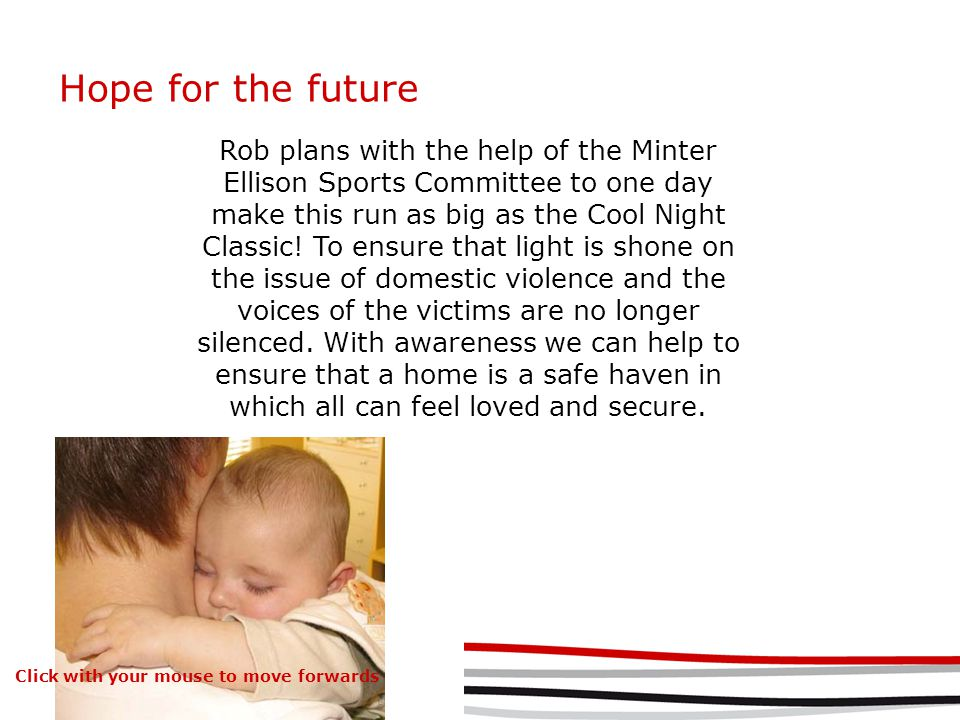Hope for the future Rob plans with the help of the Minter Ellison Sports Committee to one day make this run as big as the Cool Night Classic.