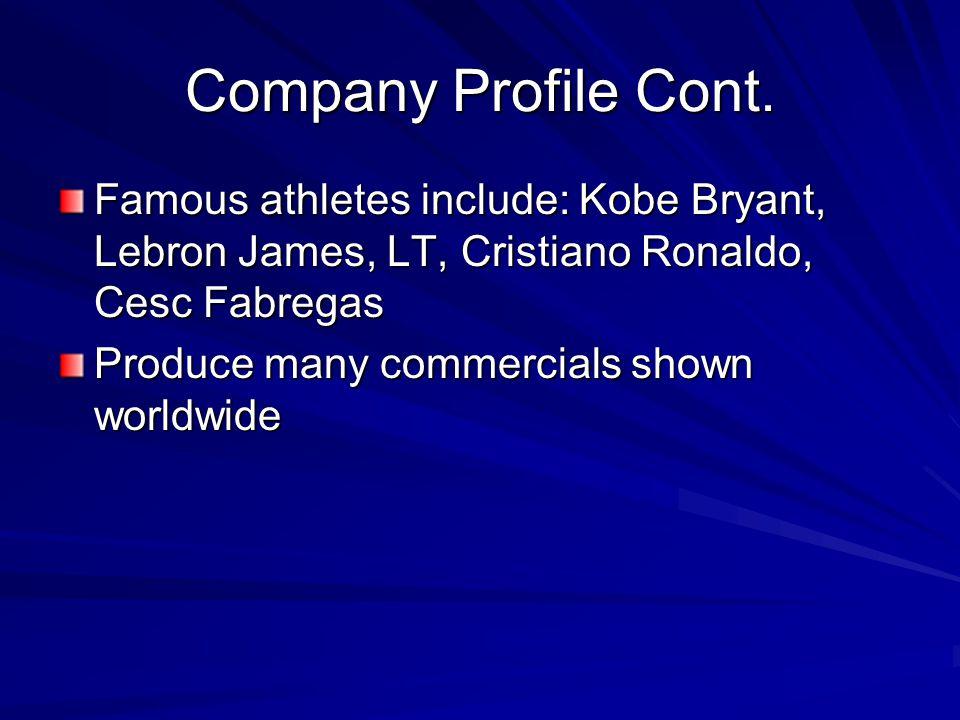 Company Profile Cont.
