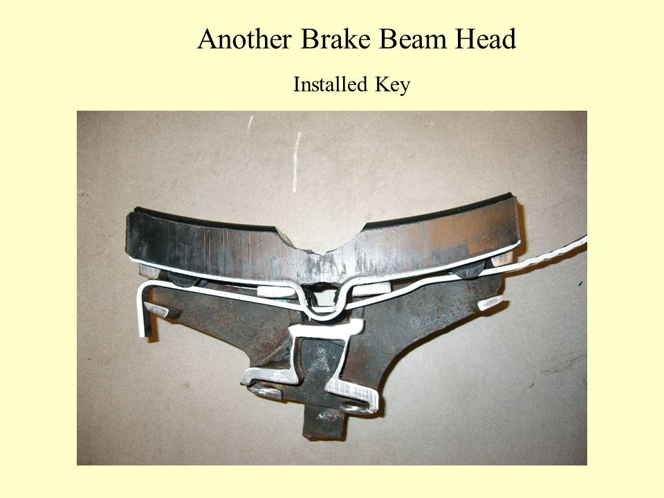Another Brake Beam Head Installed Key