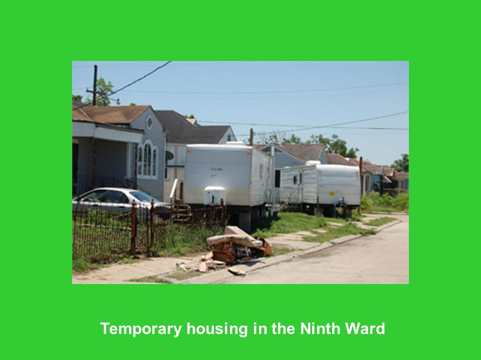 Temporary housing in the Ninth Ward