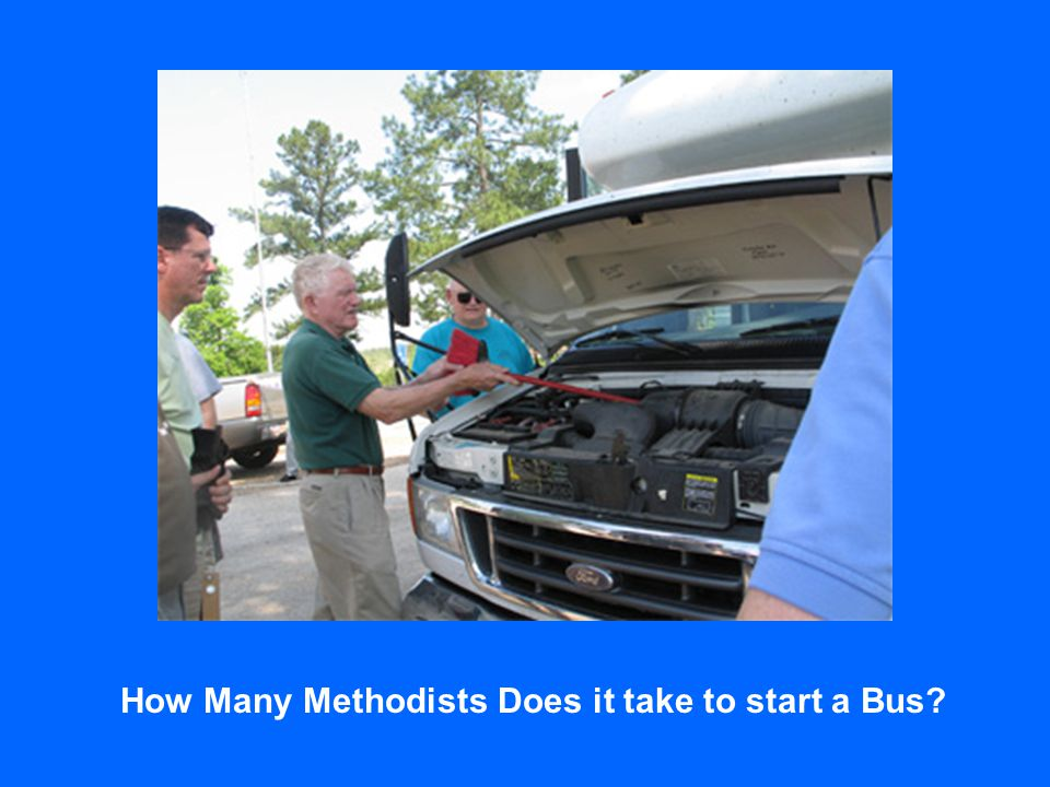 How Many Methodists Does it take to start a Bus?