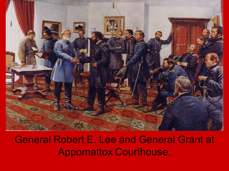 General Robert E. Lee and General Grant at Appomattox Courthouse.