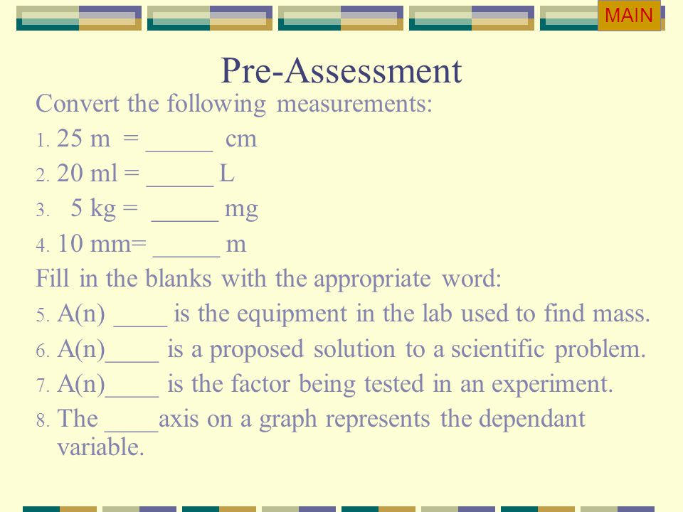 Convert the following measurements: 1. 25 m = _____ cm 2. 20 ml = _____ L 3. 5 kg = _____ mg 4. 10 mm= _____ m Fill in the blanks with the appropriate