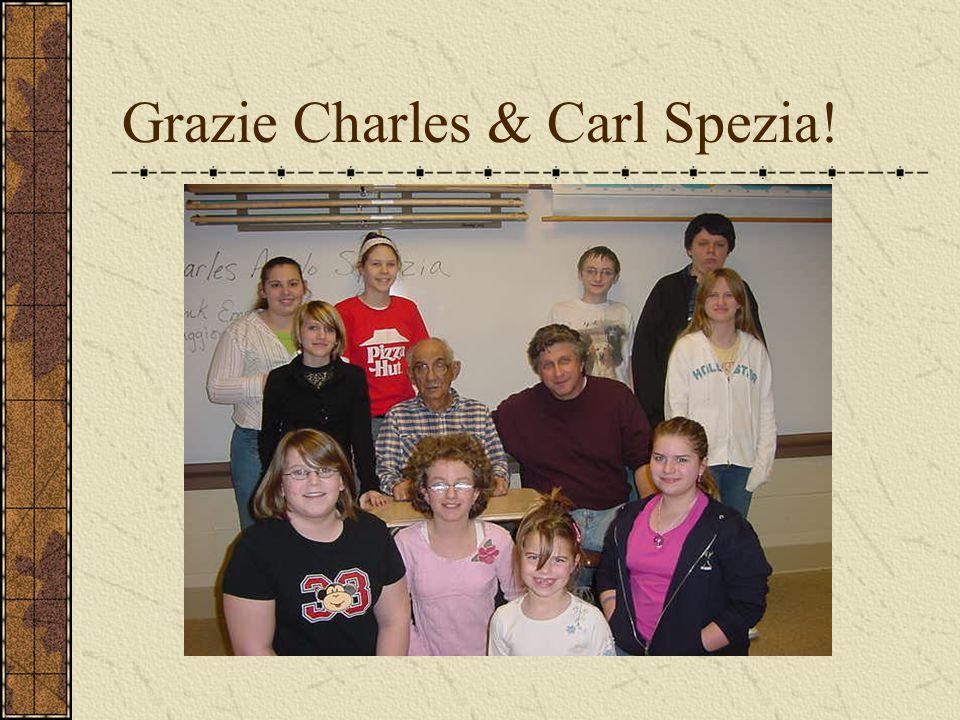 Grazie Charles & Carl Spezia!