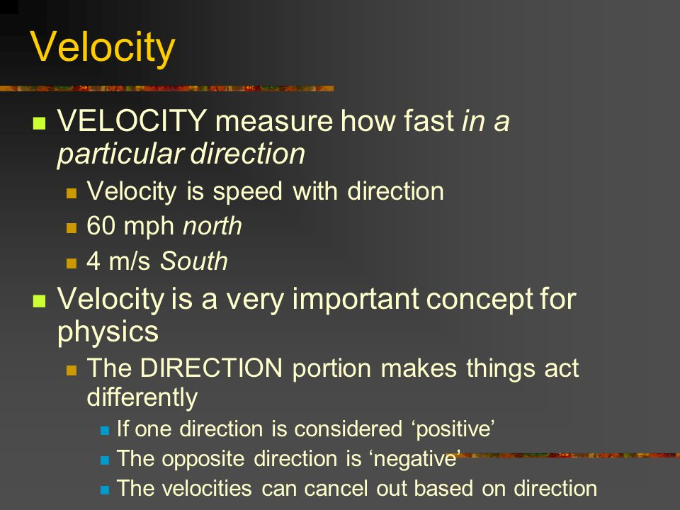 Velocity When you combine velocities, you get a resultant velocity: What is resultant velocity of 15 m/s east and 1 m/s east.