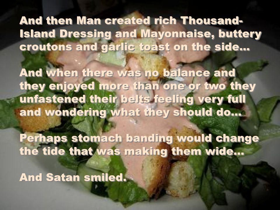 God said, Try my fresh green Salad.