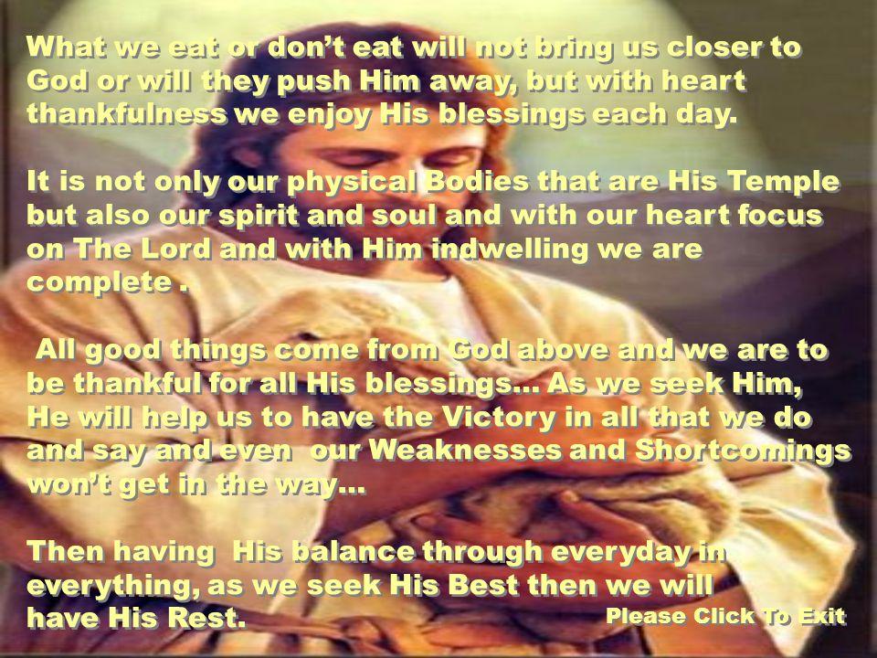But the fruit of the Spirit is Love, Joy, Peace, Longsuffering, Kindness, Goodness, Faithfulness, Gentleness, Self-control.