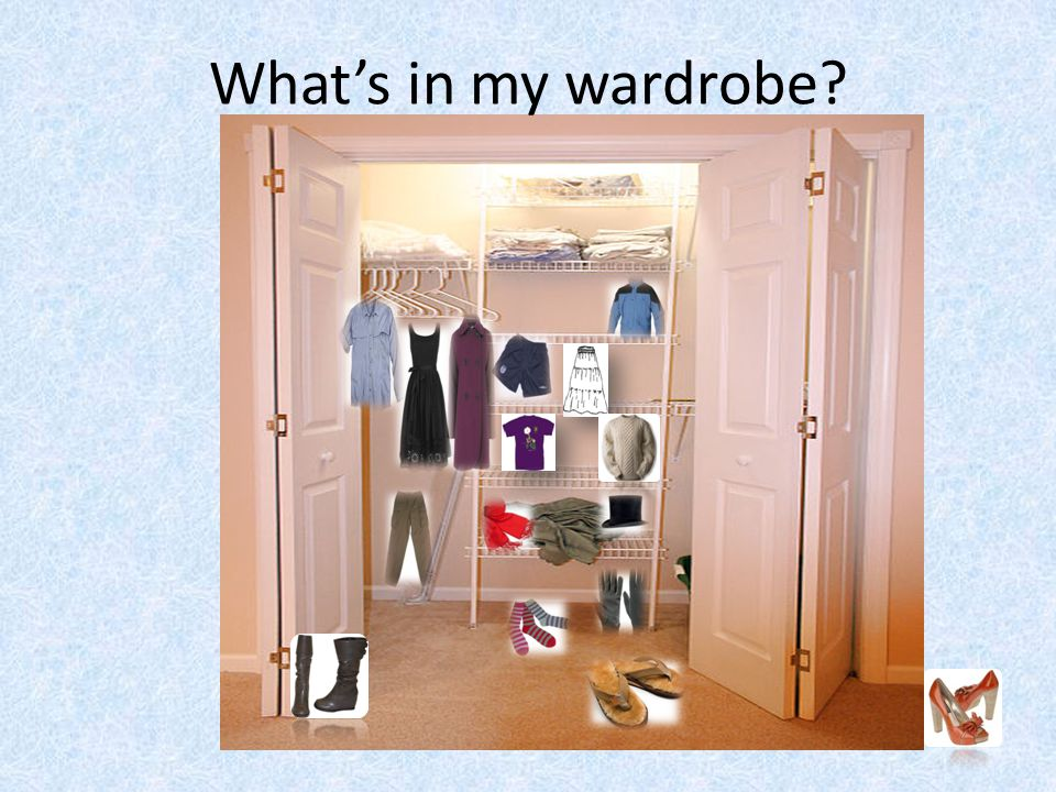 Whats in my wardrobe?