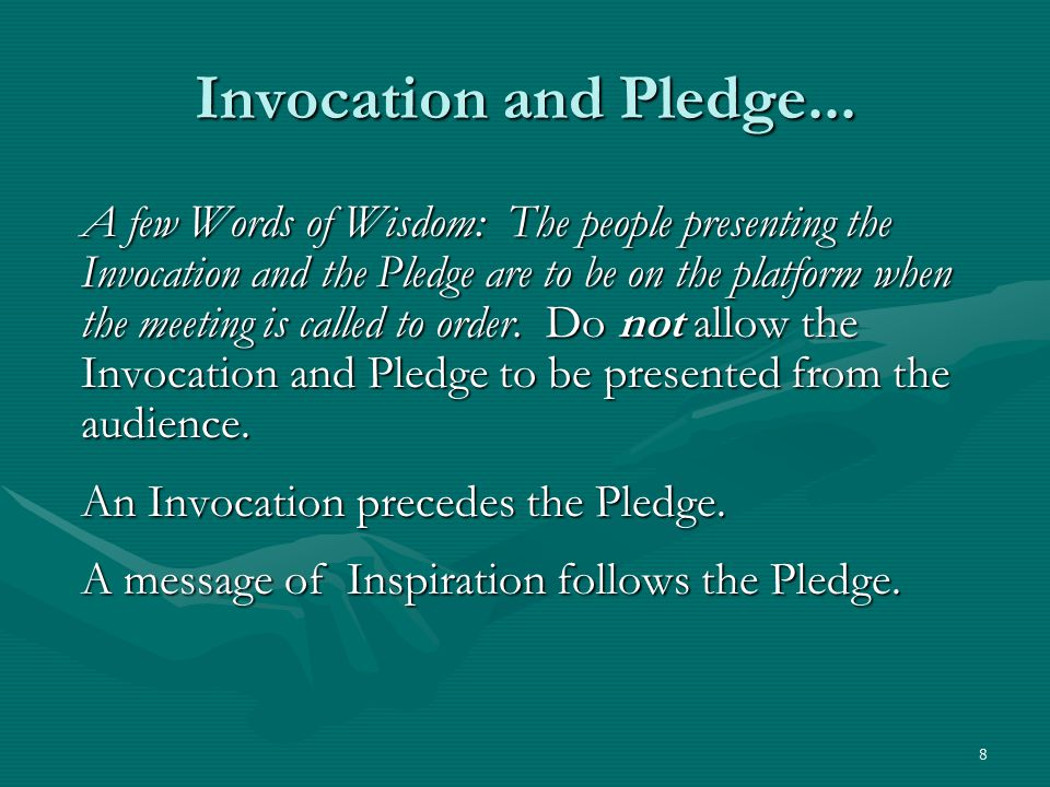 8 Invocation and Pledge...