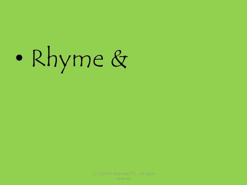 Rhyme & (C) 2014 by Exercise ETC. All rights reserved,