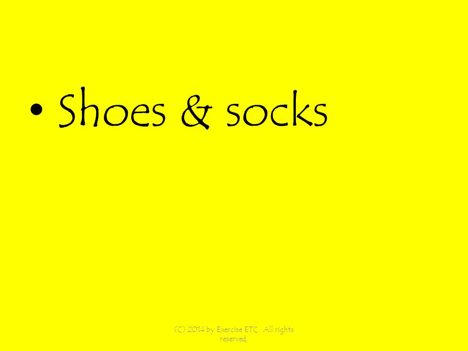 Shoes & socks (C) 2014 by Exercise ETC. All rights reserved,
