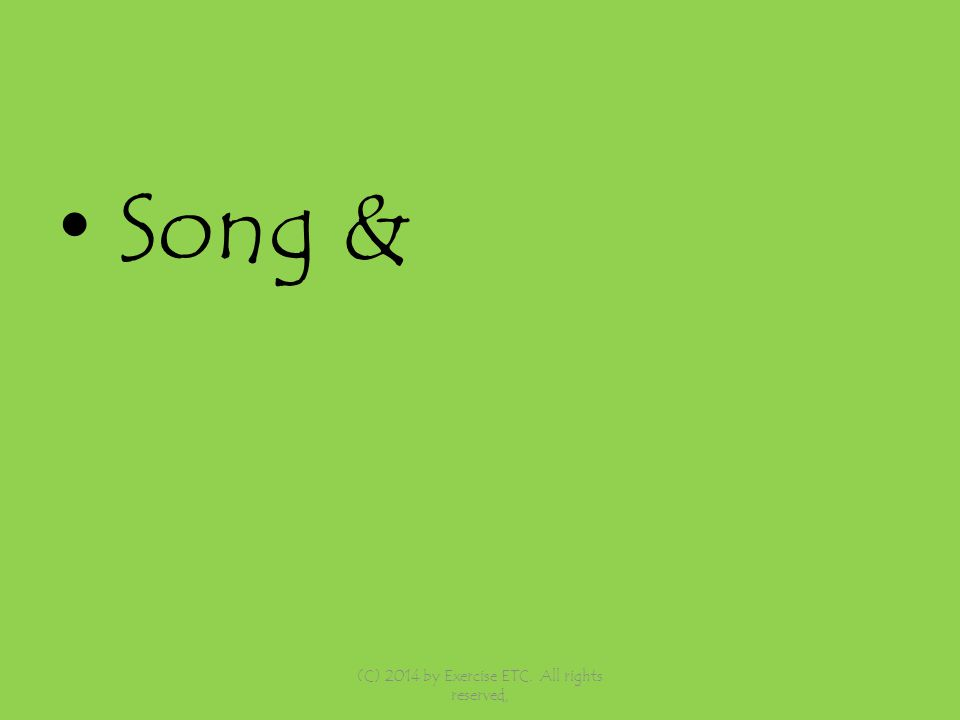 Song & (C) 2014 by Exercise ETC. All rights reserved,