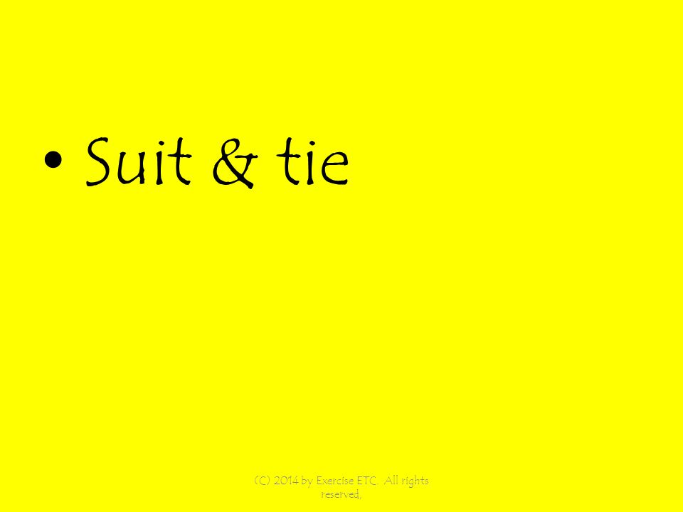 Suit & tie (C) 2014 by Exercise ETC. All rights reserved,