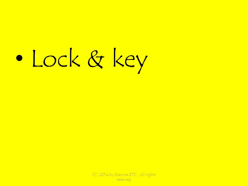 Lock & key (C) 2014 by Exercise ETC. All rights reserved,