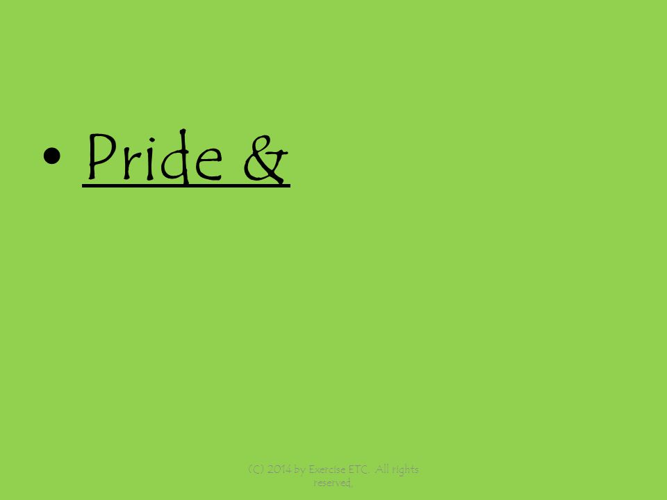 Pride & (C) 2014 by Exercise ETC. All rights reserved,
