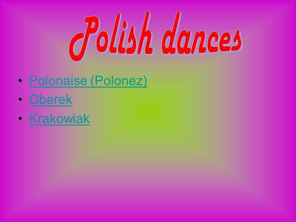 Polonaise (Polonez) Oberek Krakowiak