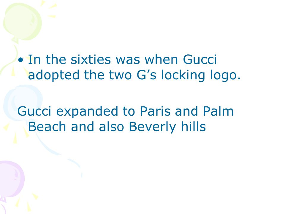 In the sixties was when Gucci adopted the two Gs locking logo.