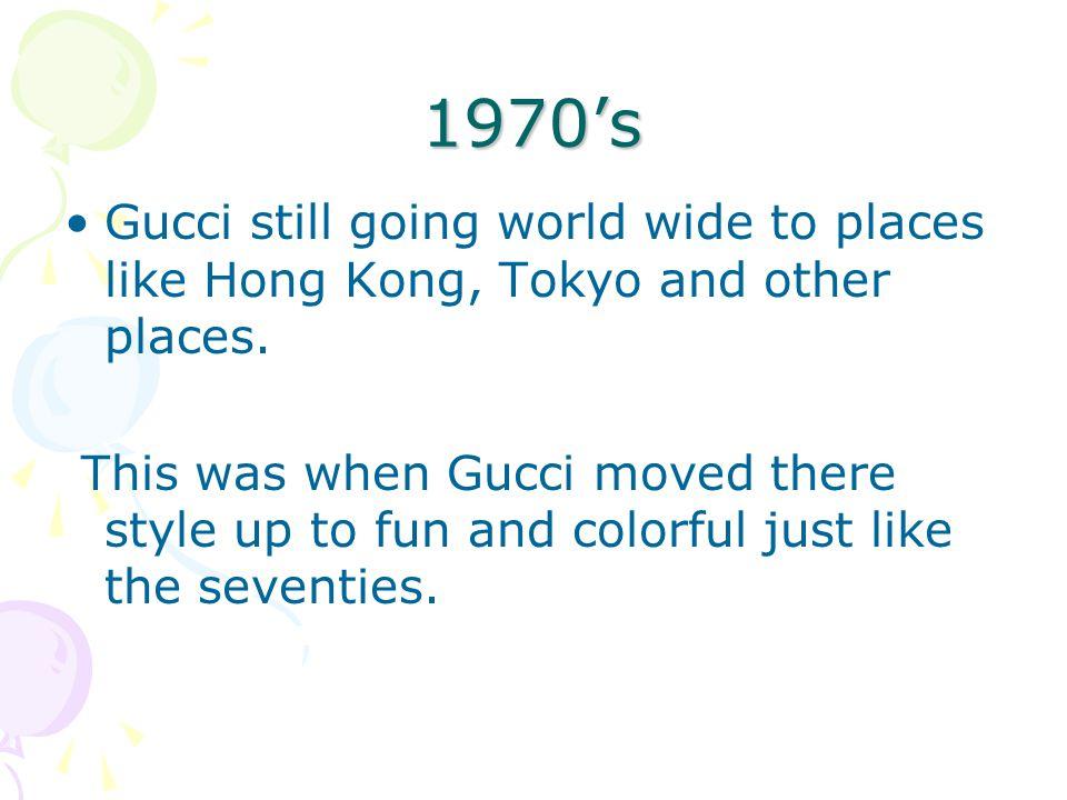 Gucci .In 1982 Gucci becomes a limited company.