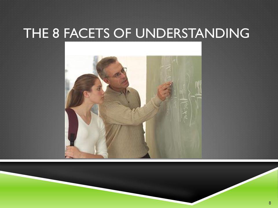THE 8 FACETS OF UNDERSTANDING 8