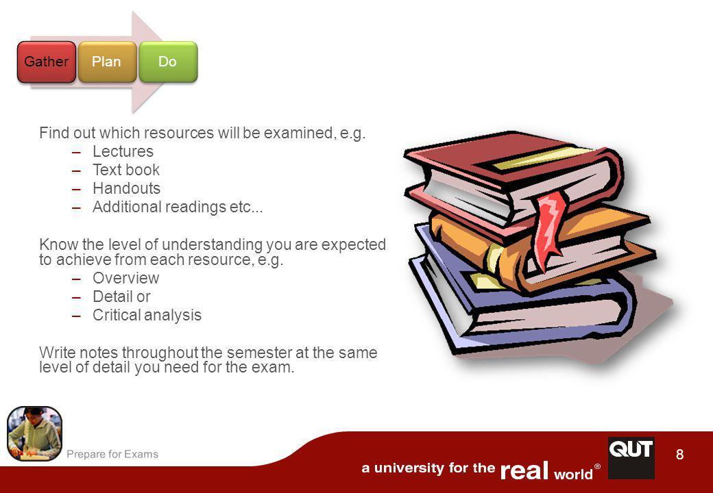 Prepare for Exams 9 Studying for exams GatherPlanDo