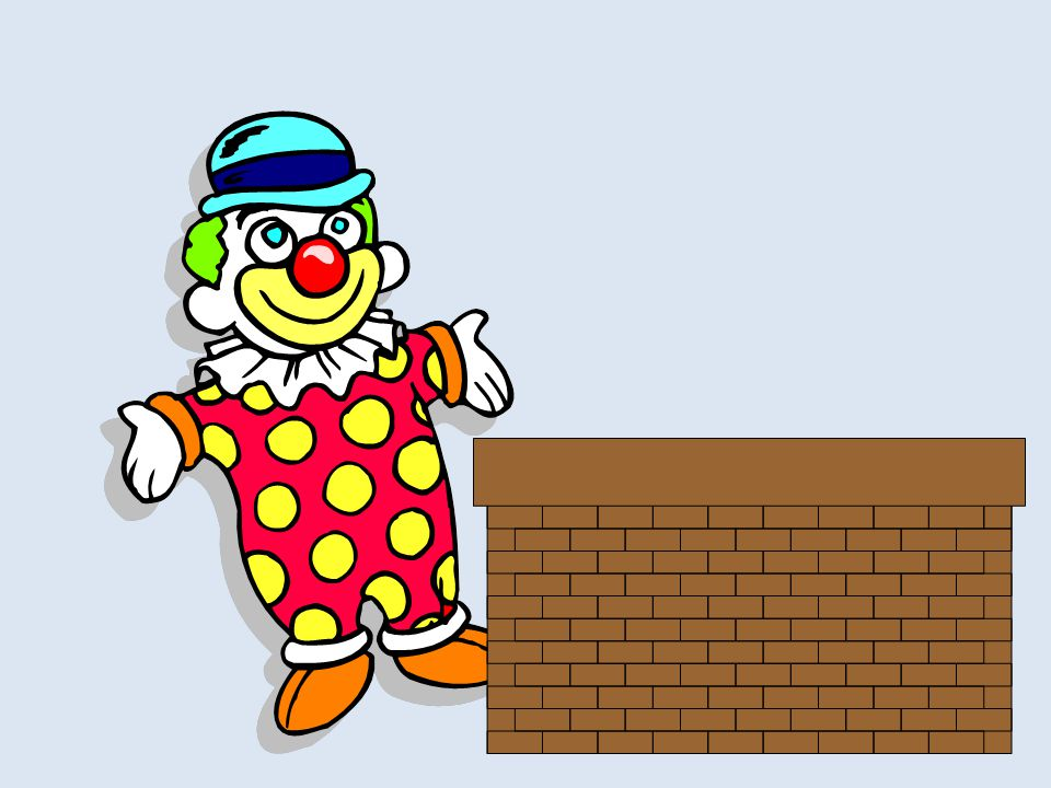 When I went to school, everybody was wearing clown shoes, clown hair and a clown nose.