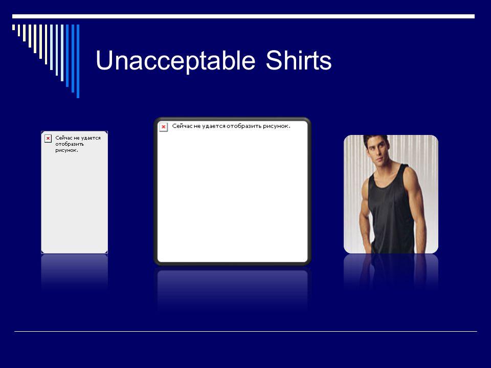 Unacceptable Shirts