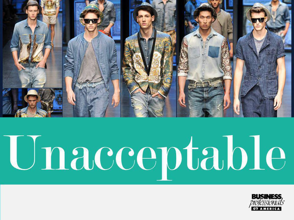 Denim is not allowed at competition, on stage, or at any official BPA event. Unacceptable