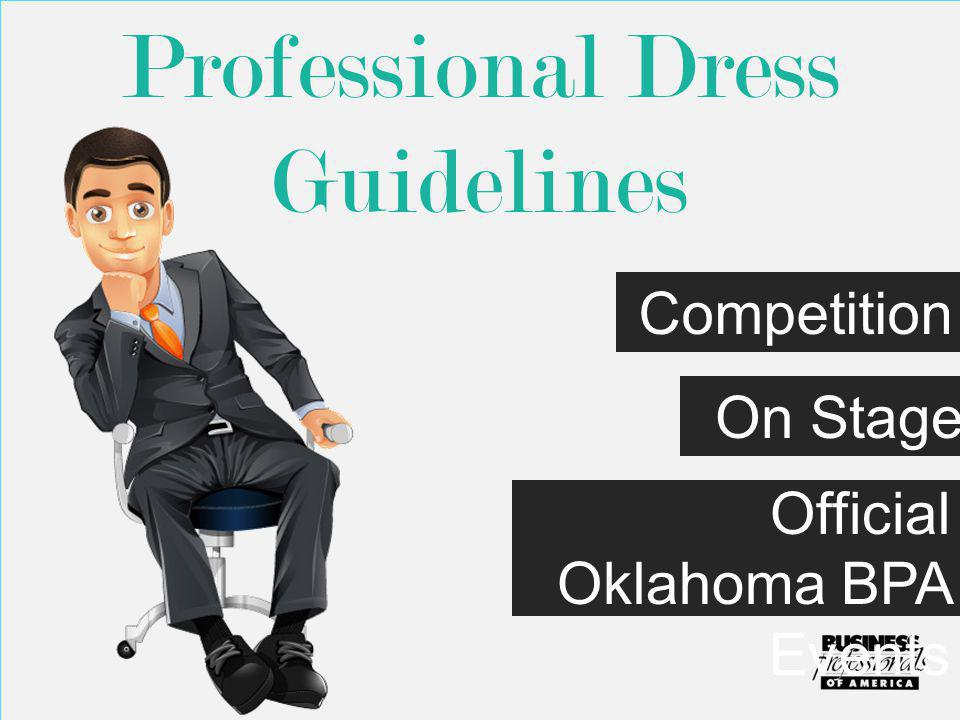 Professional Dress Guidelines Competition On Stage Official Oklahoma BPA Events
