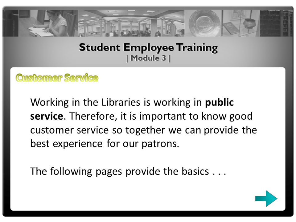 Working in the Libraries is working in public service.