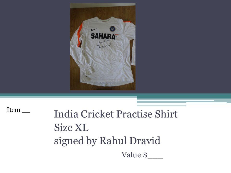 India Cricket Practise Shirt Size XL signed by Rahul Dravid Value $___ Item __