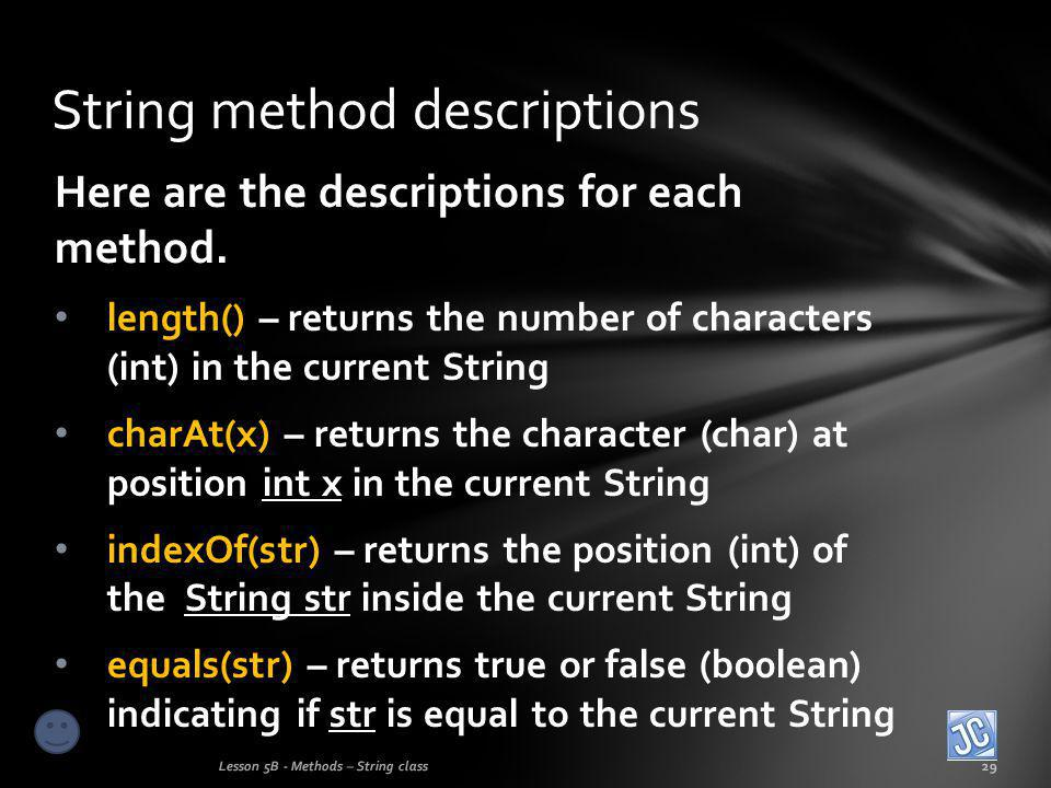 Here are the descriptions for each method.