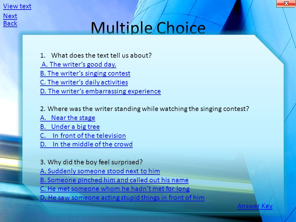 Multiple Choice 1.What does the text tell us about.