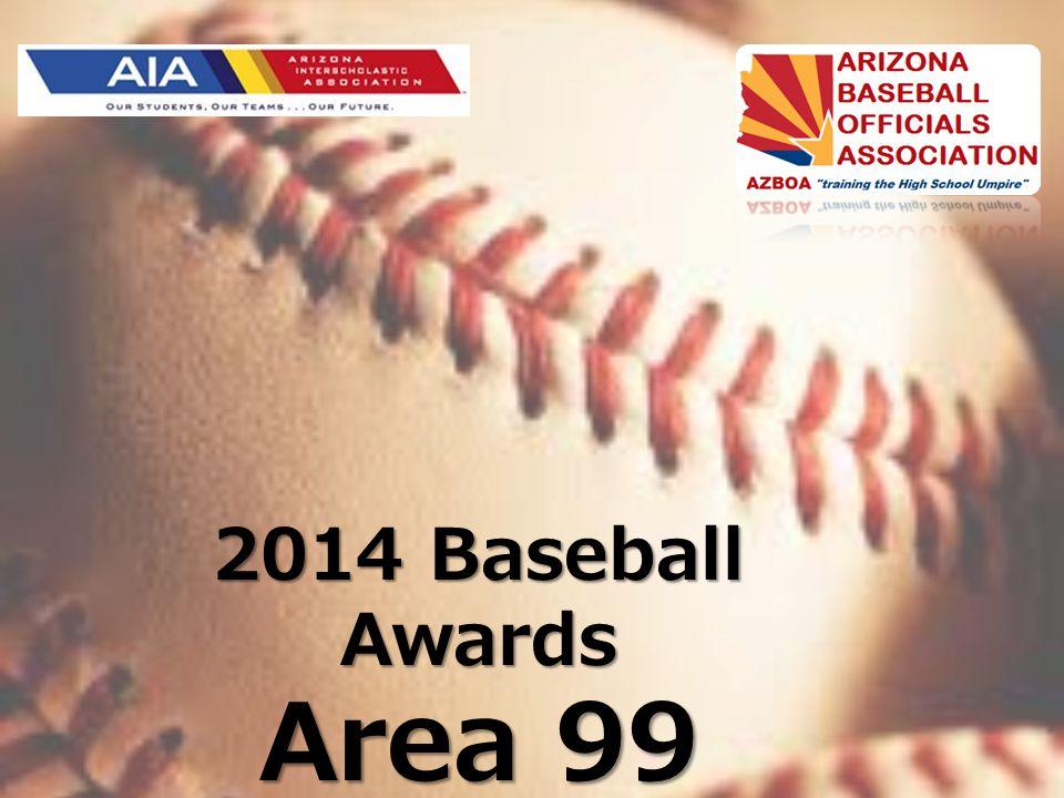 2014 Baseball Awards Area 99