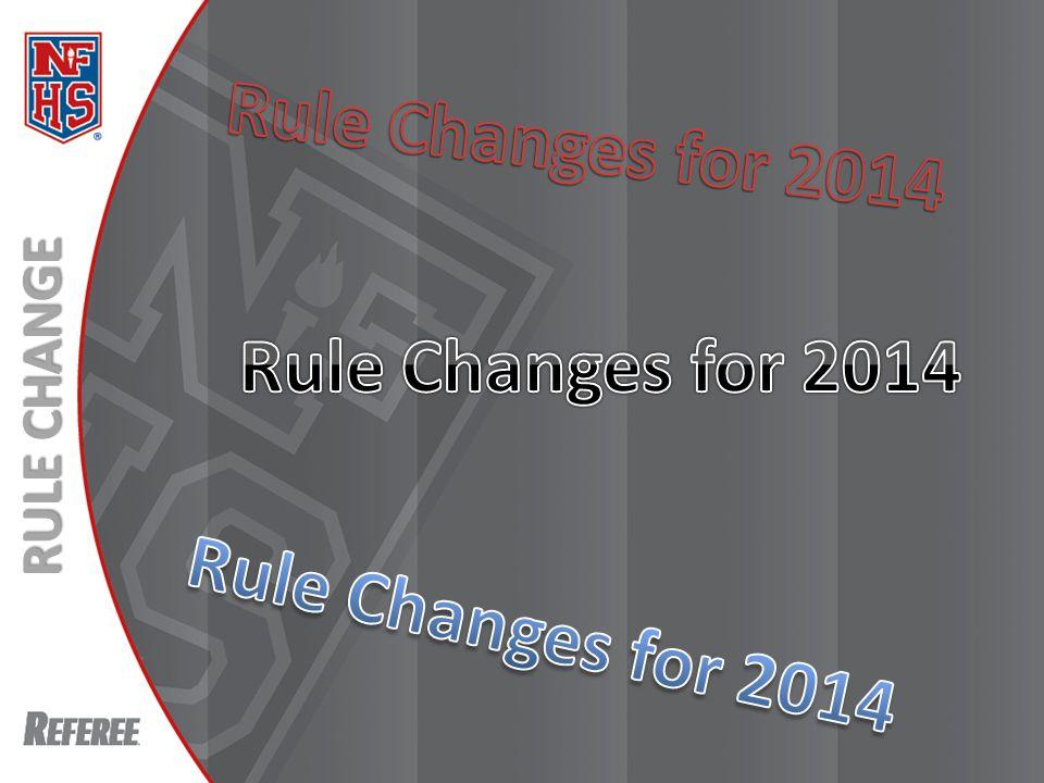 New Rules 2013 RULE CHANGE