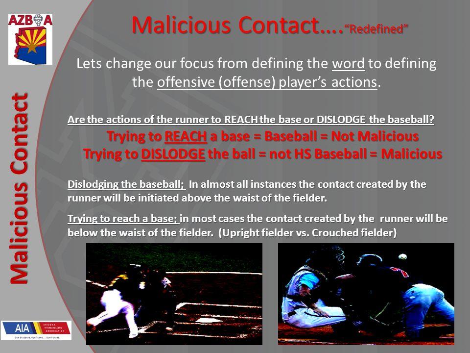 New Rules 2013 Malicious Contact Malicious Contact….