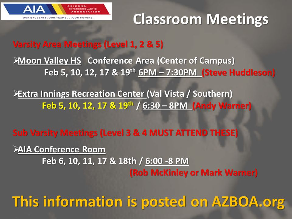 Classroom Meetings Varsity Area Meetings (Level 1, 2 & 5) Moon Valley HS Conference Area (Center of Campus) Moon Valley HS Conference Area (Center of