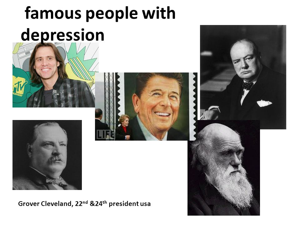 famous people with depression Grover Cleveland, 22 nd &24 th president usa