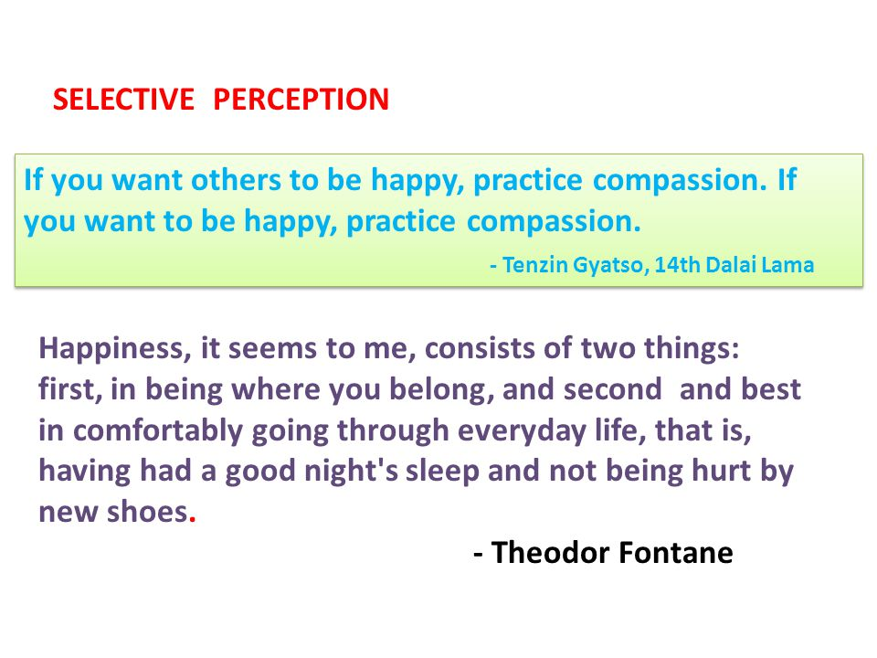 If you want others to be happy, practice compassion.