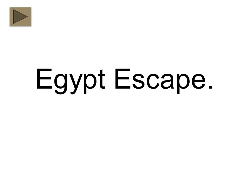 Egypt Escape.