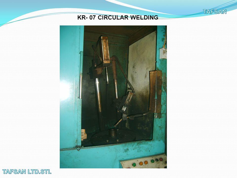 KR- 07 CIRCULAR WELDING